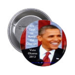 It's Cool to Keep the Change!  Vote Obama 2012_Wht Button