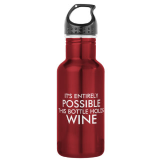 It's Entirely Possible This Bottle Holds Wine. 532 Ml Water Bottle