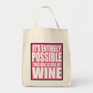 It's Entirely Possible This is My Wine Bag