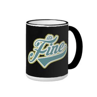 It's Fine - Mug