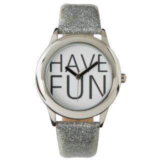 it's fun to have lots of fun watch