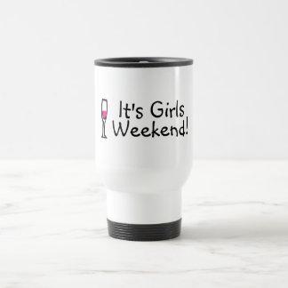 Its Girls Weekend Wine Coffee Mugs