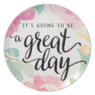 It's Going To Be A Great Day Melamine Plate