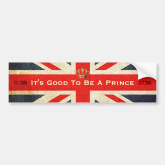 Its Good To Be A Prince Royal Baby Bumper Sticker