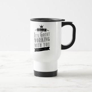 It's Great working with you, Happy Boss's Day Mug
