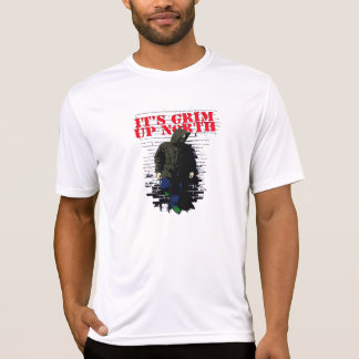 Its Grim Up North T-Shirt