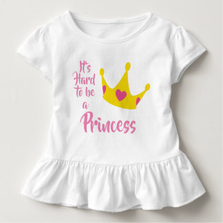 It's hard to be a Princess Crown Hearts Queen Toddler T-Shirt