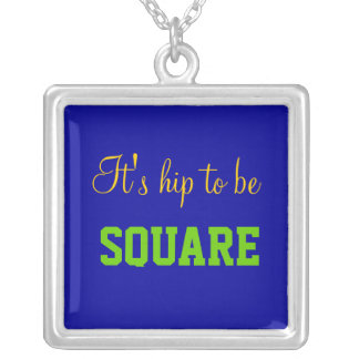 It's hip to be square square pendant necklace