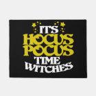 It's hocus pocus time witches doormat