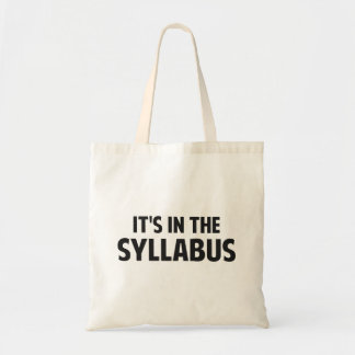 It's In The Syllabus Budget Tote Bag