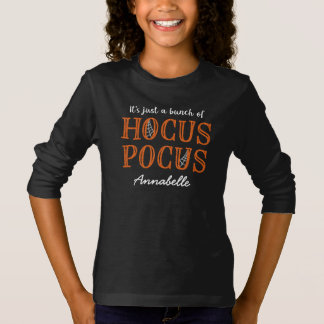 It's Just a Bunch of Hocus Pocus - Personalised T-Shirt
