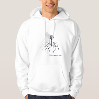 It's just a passing phage... Hoodie