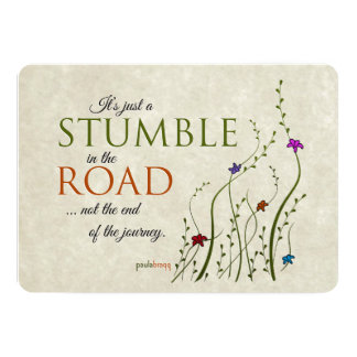 It's just a stumble in the road, not the end of... card