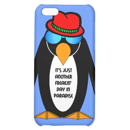 It's just another freakin' day in paradise iPhone 5C case