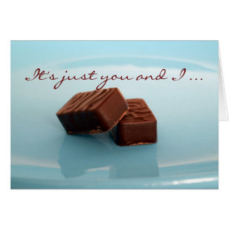 It's just you and I ... Greeting Card
