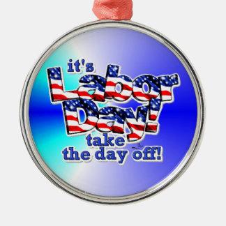 Its Labor Day Ornament