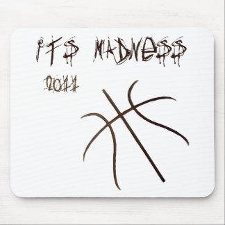 It's Madness Mousepad