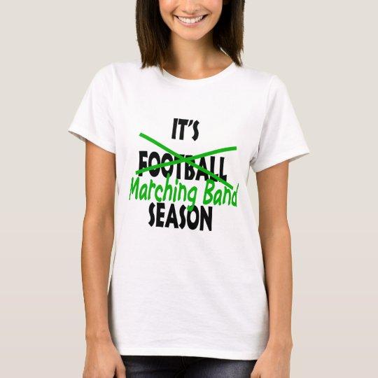 It's Marching Band Season Green T-Shirt