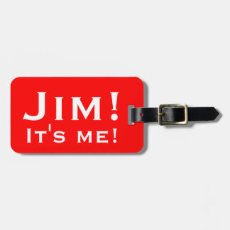 It's me! Personalized Luggage tags. Bag Tag
