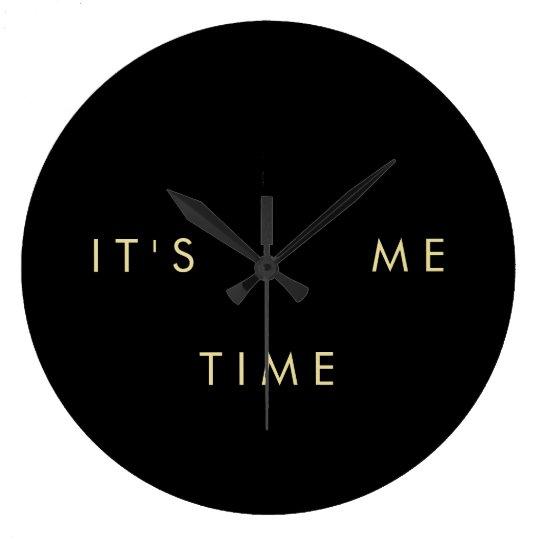 It's Me Time Elegant Gold on Black Large Clock