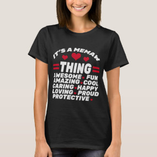 IT'S MEMAW THING T-Shirt
