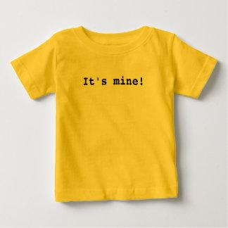 It's mine! baby T-Shirt