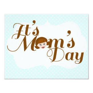 "It's Mom's Day! 4.25"" X 5.5"" Invitation Card"