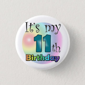 It's my 11th Birthday (Blue) 3 Cm Round Badge