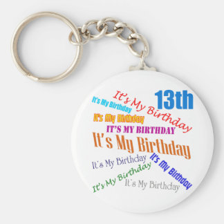 It's My 13th Birthday Gifts Basic Round Button Key Ring
