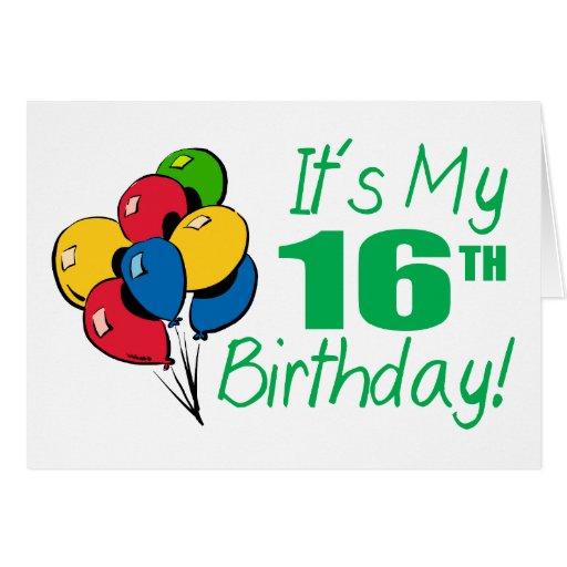 It's My 16th Birthday (Balloons) Card