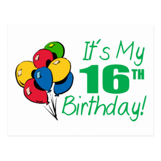 It's My 16th Birthday (Balloons) Post Cards