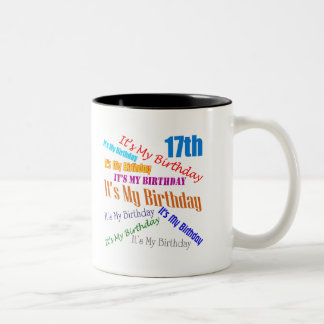 It's My 17th Birthday Gifts Coffee Mugs