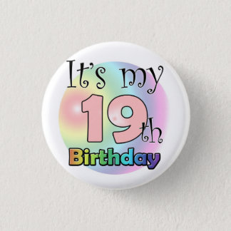 It's my 19th Birthday (pink) 3 Cm Round Badge