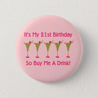 It's My 21st Birthday 6 Cm Round Badge