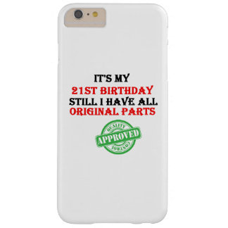 It's My 21st Birthday Barely There iPhone 6 Plus Case