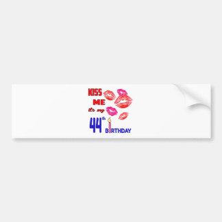 It's my 44th Birthday Bumper Sticker