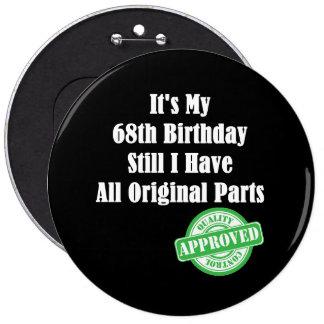 It's My 68th Birthday 6 Cm Round Badge