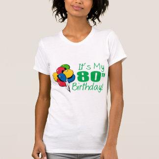 It's My 80th Birthday (Balloons) Tee Shirt