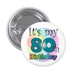 It's my 80th Birthday (Blue) 3 Cm Round Badge