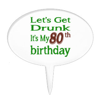 It's My 80th Birthday Cake Pick