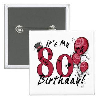 It's my 80th birthday grunge huge button