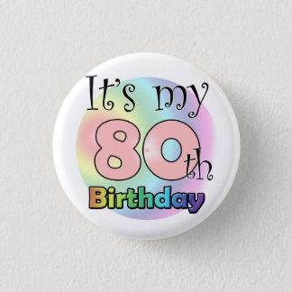 It's my 80th Birthday (wink) 3 Cm Round Badge