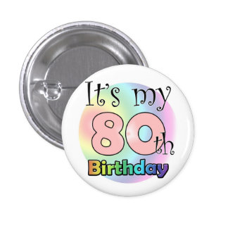 It's my 80th Birthday (wink) 3 Cm Round Badge