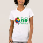 It's My 90th Birthday (Balloons) T Shirts