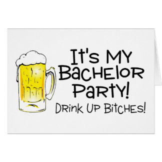 Its My Bachelor Party Beer Card