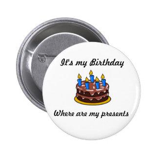 It's My Birthday 6 Cm Round Badge