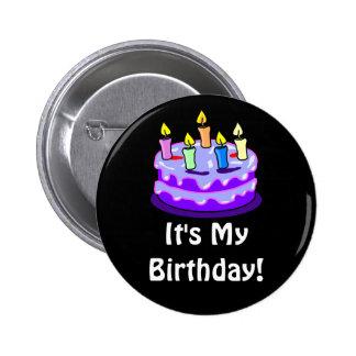 It's My Birthday! Quote with Birthday Cake 6 Cm Round Badge
