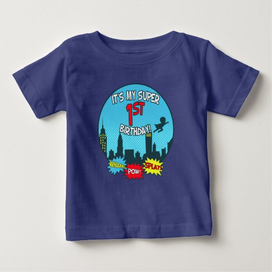 It's my super 1st Birthday! Baby T-Shirt