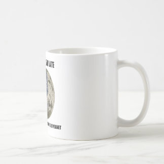 It's Never Too Late Make Wise Choices For Planet Mugs