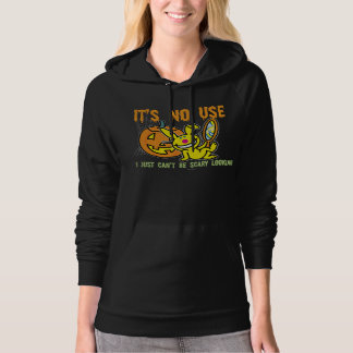 It's No Use Hoodie